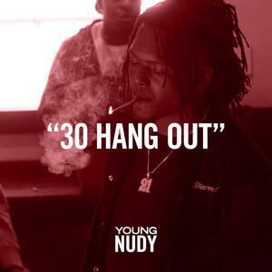 30 Hang Out