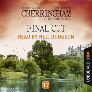 Final Cut - Cherringham - A Cosy Crime Series: Mystery Shorts 17 (Unabridged) Audiobook