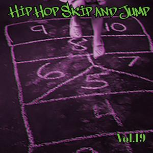Hip Hop Skip and Jump, Vol. 19