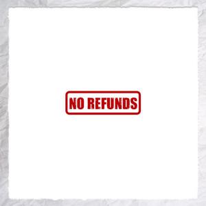 No Refunds album