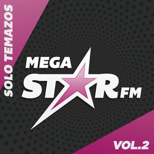Megastar FM (Solo Temazos Vol. 2)