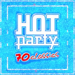 HOT PARTY 70 CLASSICS