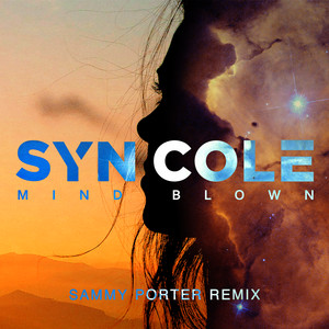 Mind Blown (Sammy Porter Remix)