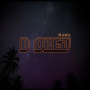 D OKEJ by Rawa