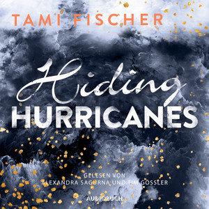 Hiding Hurricanes - Fletcher University 3 (Ungekürzt) Audiobook
