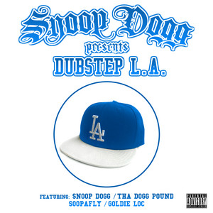 Snoop Dogg Presents : Dubstep L.A.