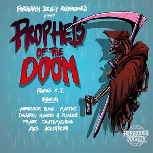 Prophets Of The Doom Remixes part.2