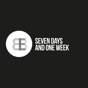 BBE - Seven days and one week