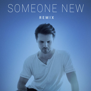 Someone New - Remix cover art