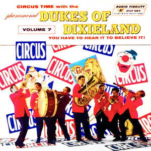 Circus Time with the Dukes of Dixieland, Vol. 7 album