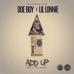 Add Up (feat. Lil Lonnie)