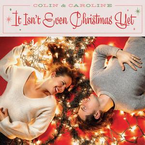 It Isn't Even Christmas Yet