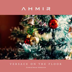 Versace on the Floor (Christmas Version)