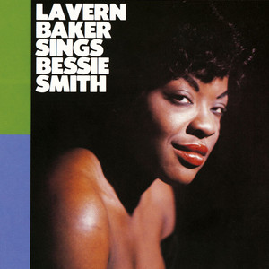 I Ain't Gonna Play No Second Fiddle - Mono by LaVern Baker