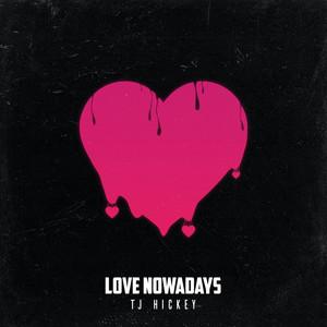 Love Nowadays