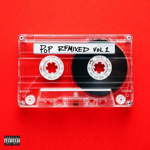 Pop Remixed Vol. 1