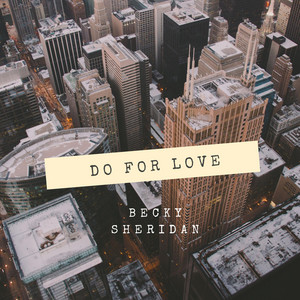Do for Love by Becky Sheridan