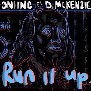 RUN IT UP