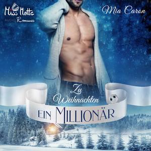 Zu Weihnachten ein Millionär Audiobook