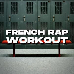 French Rap Workout