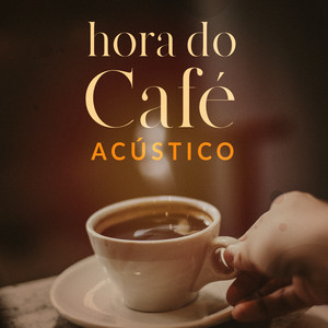 Hora do Café Acústico