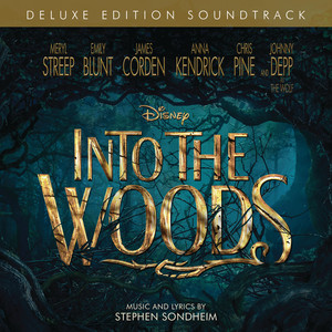 Into the Woods (Original Motion Picture Soundtrack/Deluxe Edition) album