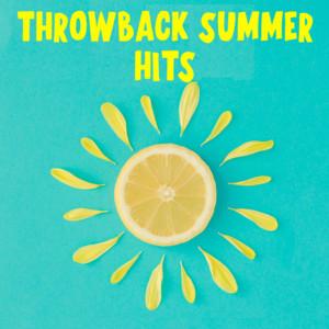 Throwback Summer Hits