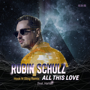 Robin Schulz feat. Harloe - All This Love