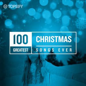 100 Greatest Christmas Songs Ever
