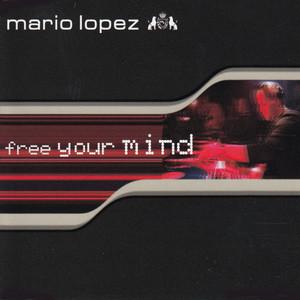 Mario Lopez – Free Your Mind (Studio Acapella)