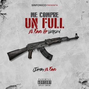 Sinfonico Presenta: Me Compre Un Full (El Favo HP Remix)