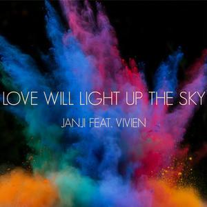 Love Will Light Up The Sky