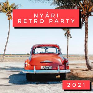 Nyári Retro Party 2021