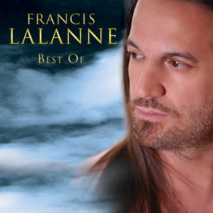 Best Of Francis Lalanne - Francis Lalanne