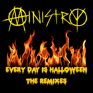 Every Day Is Halloween (Razed In Black Remix) by Ministry