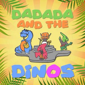 Dadada and the Dinos