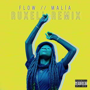 FLOW (Ruxell Remix)