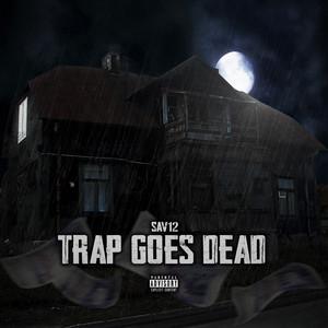 Trap Goes Dead