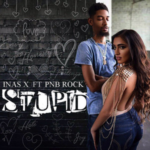 Stupid ft PnB Rock