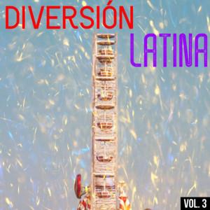 Diversión Latina Vol. 3