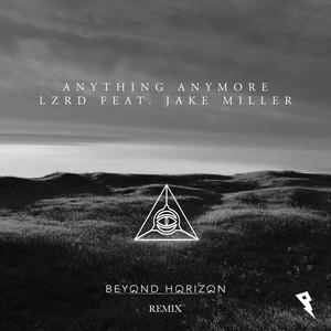 Anything Anymore (Beyond Horizon Remix)