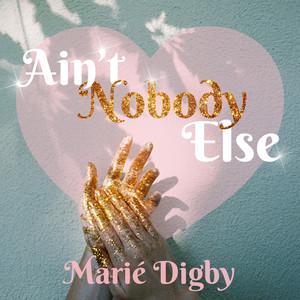 Ain't Nobody Else