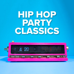 Hip Hop Party Classics