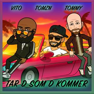 Tar D Som D Kommer cover art