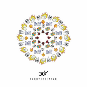Szentimentálé - 30Y