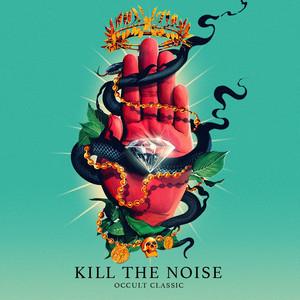 Kill It 4 The Kids (feat. AWOLNATION & R.City)