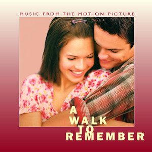 A Walk To Remember Music From The Motion Picture album