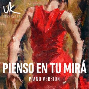 Pienso en Tu Mirá - Piano Version