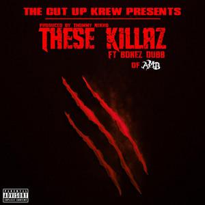 These Killaz (feat. Bonez Dubb & Archaic the Devil)