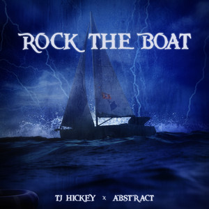 Rock The Boat (feat. Abstract)